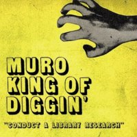 MURO a.k.a. King Of Diggin' & Mitsu The Beats : Conduct A Library Research (2MIX-CD)