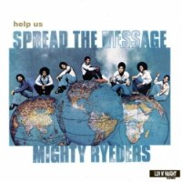 Mighty Ryeders : Help Us Spread Message (LP/180g)
