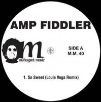 AMP FIDDLER : SO SWEET (12