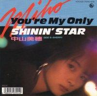中山美穂 - Miho Nakayama : You're My Only Shinin' Star / SHERRY (7