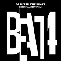 DJ Mitsu the Beats : Beat Installments Vol.4 - LTD LP (LP)