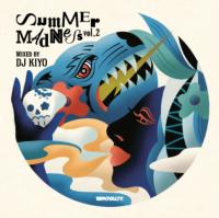 予約商品・DJ KIYO : SUMMER MADNESS 2 (MIX-CD)