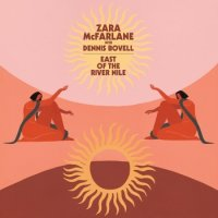 Zara McFarlane with Dennis Bovell : East Of The River Nile (12