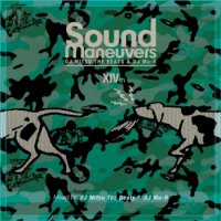 Sound Maneuvers (DJ Mitsu the Beats & DJ Mu-R) : 14th Anniversary Mix (MIX-CDR)