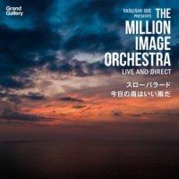 THE MILLION IMAGE ORCHESTRA : スローバラード  (7