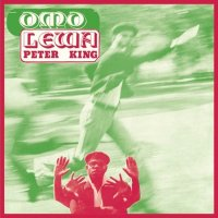Peter King : Omo Lewa (LP/reissue)