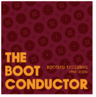 THE BOOT CONDUCTOR : BOOTLEG EXCLUSIVE (MIX-CD)