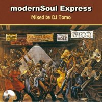 DJ Tomo : modernSoul Express (MIX-CD)