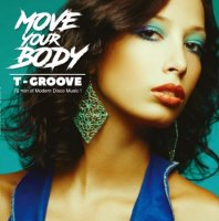 "T-GROOVE:MOVE YOUR BODY (12""x2)"