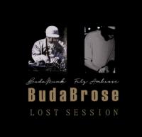 BudaBrose (Budamunk & Fitz Ambro$e)  : Lost Session(CDR)