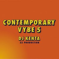 DJ KENTA(ZZ PRODUCTION) : Contemporary Vybe5 (MIX-CD)