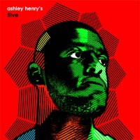 Ashley Henry : Ashley Henry's 5ive (LP)