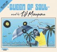DJ MINOYAMA : QUEEN OF SOUL 4 (MIX-CD)