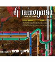 DJ Minoyama : talkin' about New York (MIX-CD)