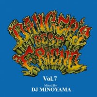 DJ MINOYAMA : DANCER'S BEST FRIEND Vol.7 (MIX-CD)