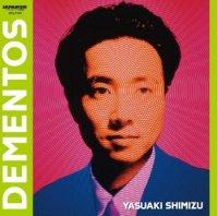清水靖晃 Yasuaki Shimizu : Dementos(LP/Remastered)