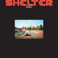 Mark E : Shelter (EP)
