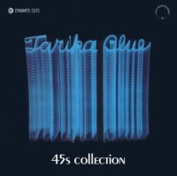 TARIKA BLUE : LOVE IT / TRUTH IS THE KEY / YOU'LL BE WITH ME / MYLOVE IS SO FREE (2x7inch)