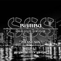 mixed by Mr.Itagaki a.k.a. Ita-cho : SOLID STATE SURVIVOR phase six (MIX-CD)
