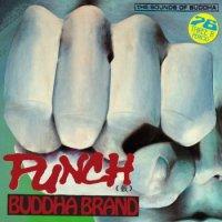 Buddha Brand : PUNCH(仮) (7