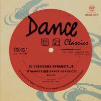 DJ吉沢dynamite.jp : DYNAMITE 国産 DANCE CLASSICS Vol.1 (MIX-CD)