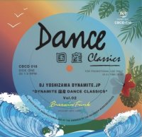 DJ吉沢dynamite.jp : DYNAMITE 国産 DANCE CLASSICS Vol.2 Breezin' Funk (MIX-CD)