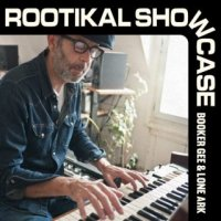 予約商品・Booker Gee & Lone Ark : Rootikal Showcase  (10