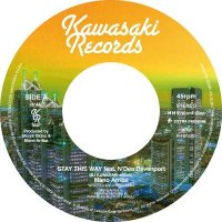 Mano Arriba : STAY THIS WAY feat. N'dea Davenport (DJ KAWASAKI 45Edit) (7