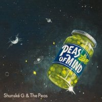 Shunské G & The Peas:PEAS OF MIND (LP+7