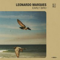 LEONARDO MARQUES : EARLY BIRD - BLACK VINYL  (LP)