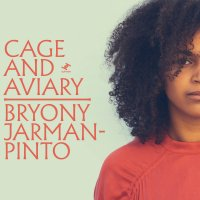 Bryony Jarman-Pinto : Cage & Aviary (2LP)