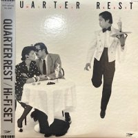 Hi-Fi Set - ハイ・ファイ・セット : Quarter Rest (LP/USED/EX--)