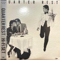 Hi-Fi Set - ハイ・ファイ・セット : Quarter Rest (LP/USED/EX--)