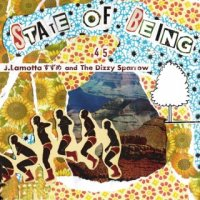 J.Lamotta すずめ and The Dizzy Sparrow : State Of Being 45's  (7