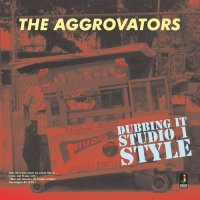 THE AGGROVATORS : DUBBING IT STUDIO 1 STYLE (LP)
