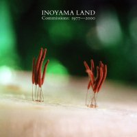 INOYAMALAND : COMMISSIONS: 1977-2000 (2LP/with Obi)