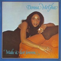 Donna McGhee : Make It Last Forever  (LP)