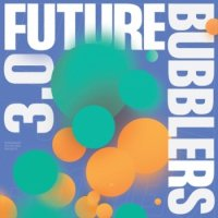V.A. : FUTURE BUBBLERS 3.0 (LP)