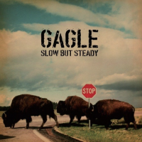 GAGLE : Slow But Steady  (2LP)