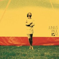 JUNIUS PAUL : ISM   (2LP)