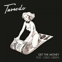 Tuxedo : Get The Money feat. CeeLo Green b/w Own Thang feat. Tony! Toni! Toné! (7