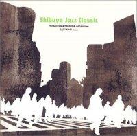 V.A. (松浦俊夫) : 渋谷ジャズ維新-EAST WIND編 松浦俊夫コレクション (CD)