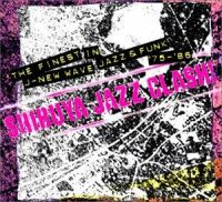 V.A. : 渋谷ジャズ維新 SHIBUYA JAZZ CLASH ! (CD)