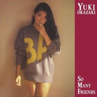 岡崎友紀 - Yuki Okazaki : So Many Friends (LP/with Obi)
