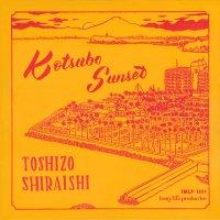 """Toshizo Shiraishi : Kotsubo Sunset feat. Marter (7"""")"""