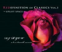 予約商品・DJ Ryow a.k.a. Smooth Current : Redefinition Of Classics Vol.3〜UPLIFT SPACE〜 (MIX-CD)