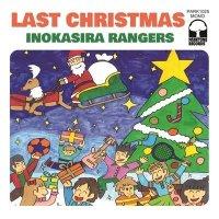井の頭レンジャーズ : ラストクリスマス c/w ワンダフルクリスマスタイム (7