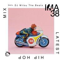 DJ Mitsu the Beats : IMA#38 (MIX-CD)