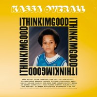 KASSA OVERALL : I Think I'm Good (LP)