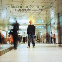 V.A.( Gilles Peterson) : 渋谷ジャズ維新-TRIO編 ジャイルス・ピーターソン・コレクション (CD)